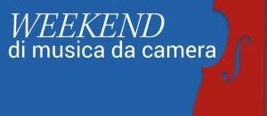 Weekend di musica da camera Lectio Magistralis - 3/3/19