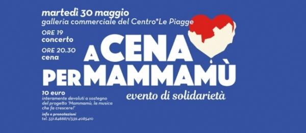 A cena per Mammamù - 30 maggio 2017